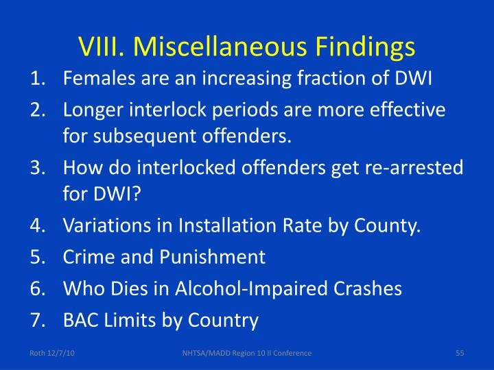 VIII. Miscellaneous Findings