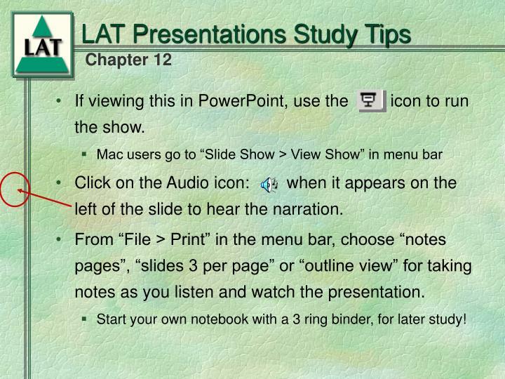 LAT Presentations Study Tips