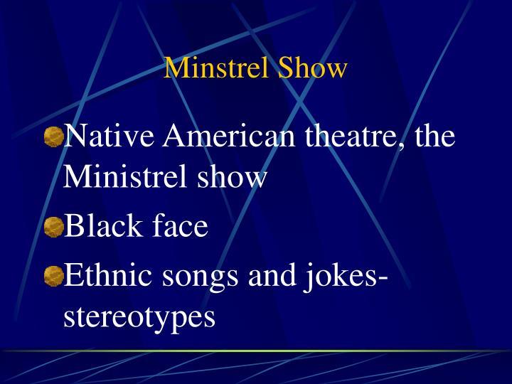 Minstrel Show