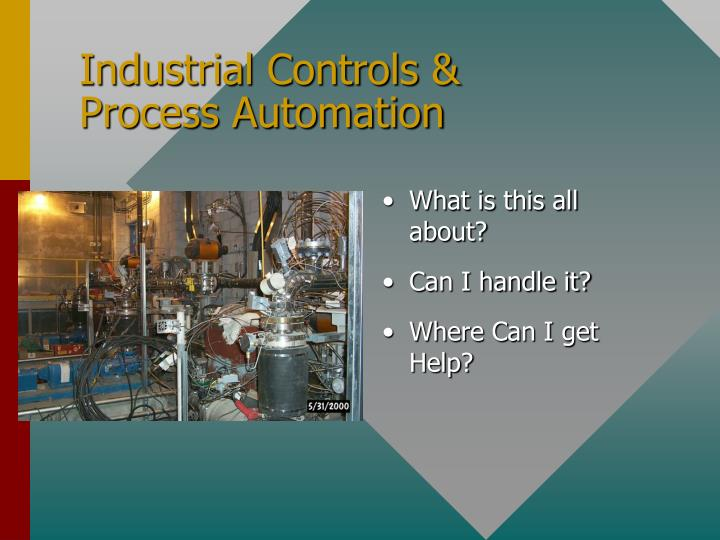Industrial controls process automation