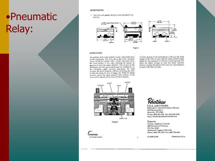 Pneumatic Relay: