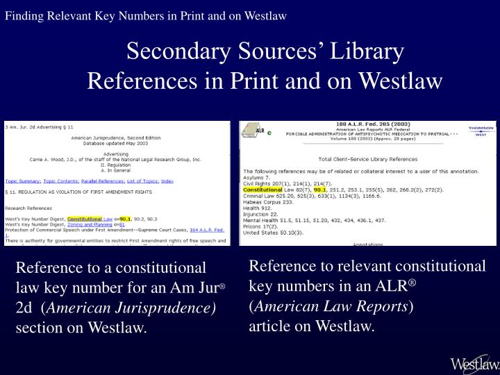 Finding Relevant Key Numbers in Print and on Westlaw