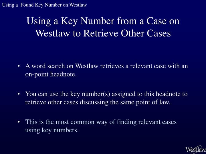 Using a  Found Key Number on Westlaw