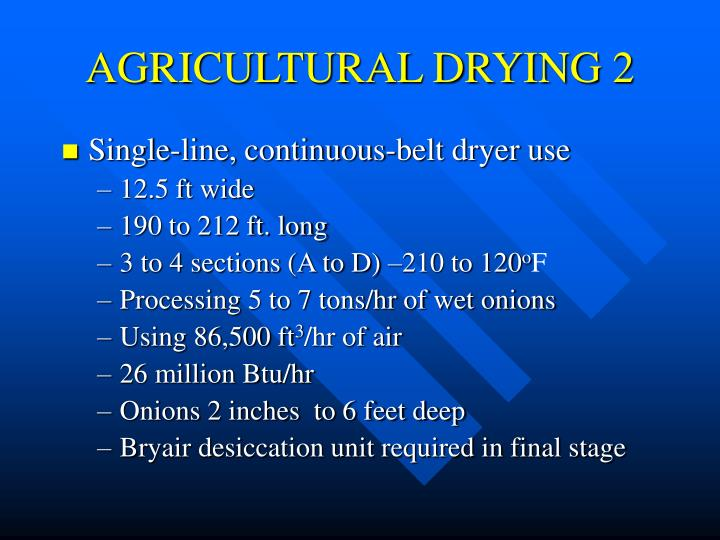 AGRICULTURAL DRYING 2
