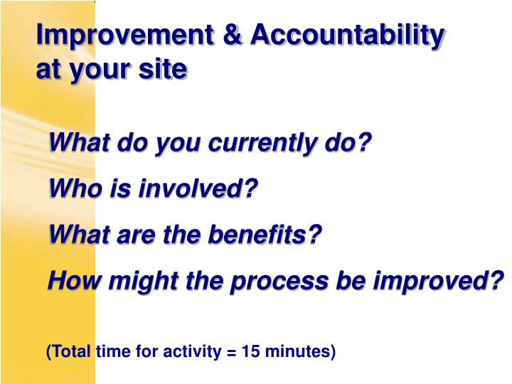 Improvement & Accountability at your site