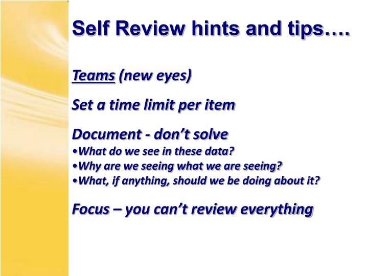 Self Review hints and tips….