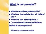 what is our premise