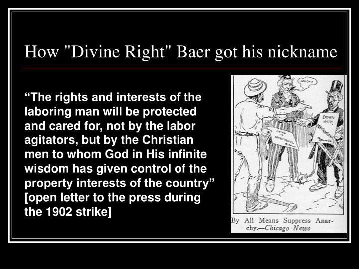 "How ""Divine Right"" Baer got his nickname"