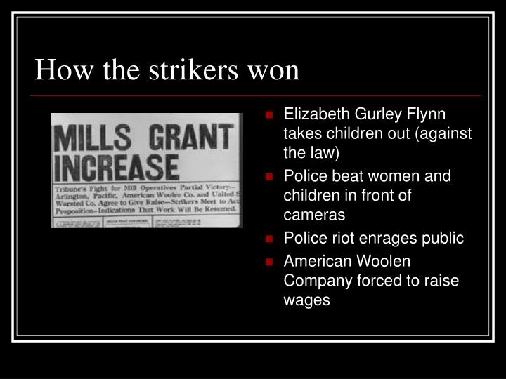 How the strikers won