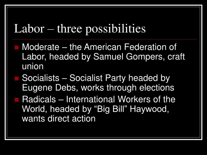 Labor – three possibilities