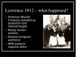 lawrence 1912 what happened