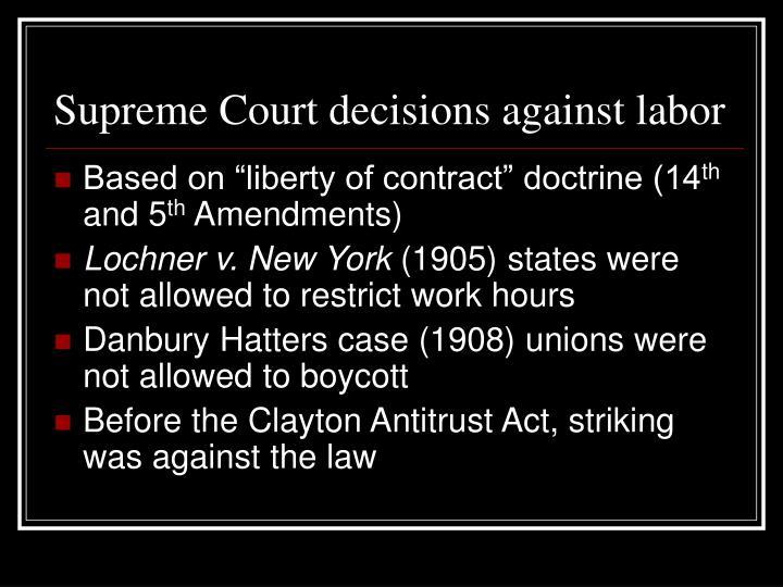 Supreme Court decisions against labor
