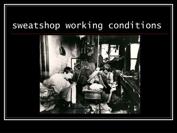 sweatshop working conditions