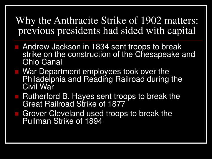 Why the Anthracite Strike of 1902 matters: