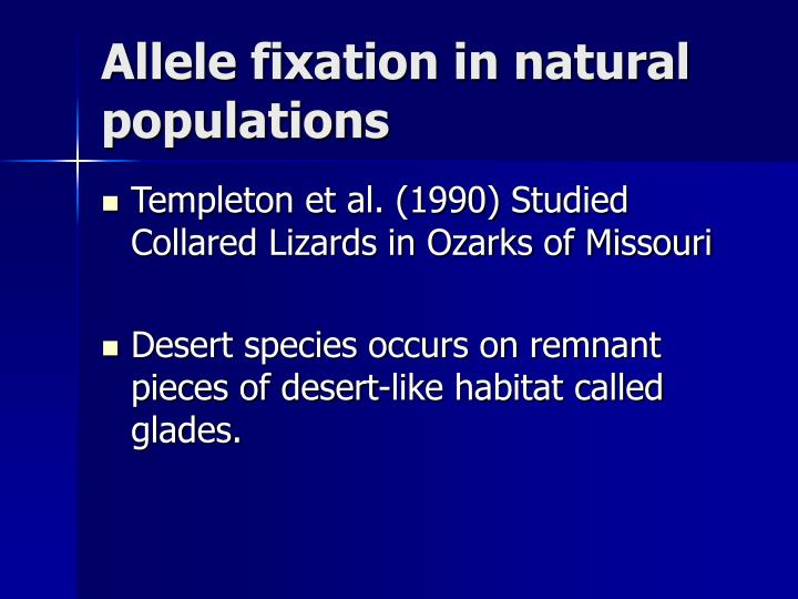 Allele fixation in natural populations