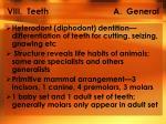 viii teeth a general