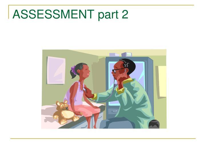 ASSESSMENT part 2
