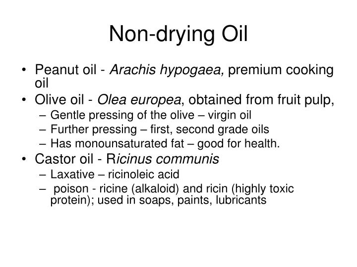 Non-drying Oil