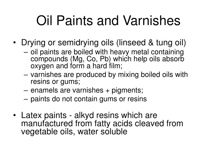 Oil Paints and Varnishes