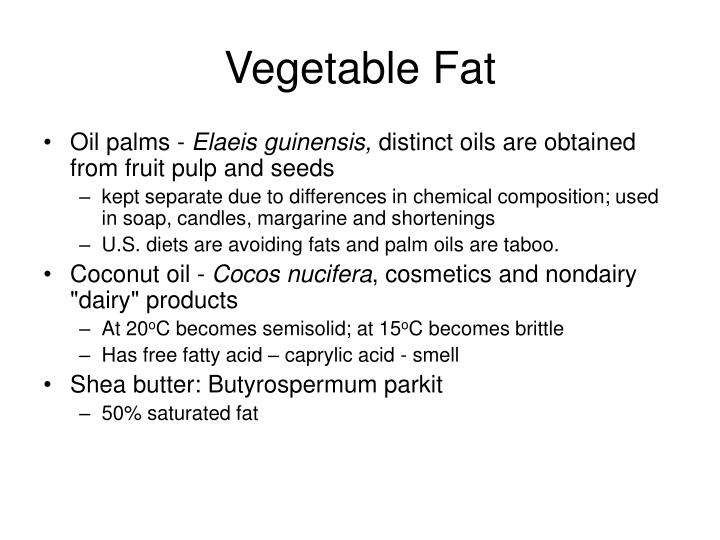 Vegetable Fat