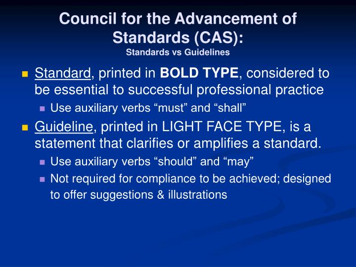 Council for the Advancement of Standards (CAS):