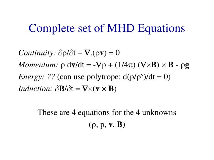 Complete set of MHD Equations