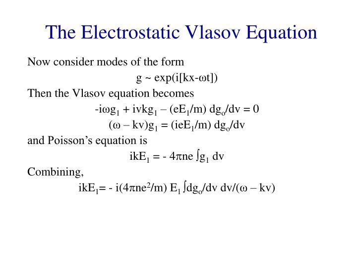 The Electrostatic Vlasov Equation
