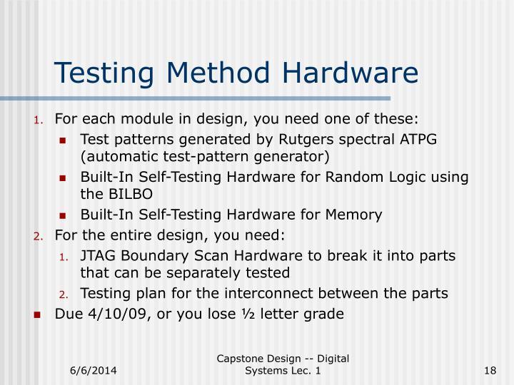 Testing Method Hardware