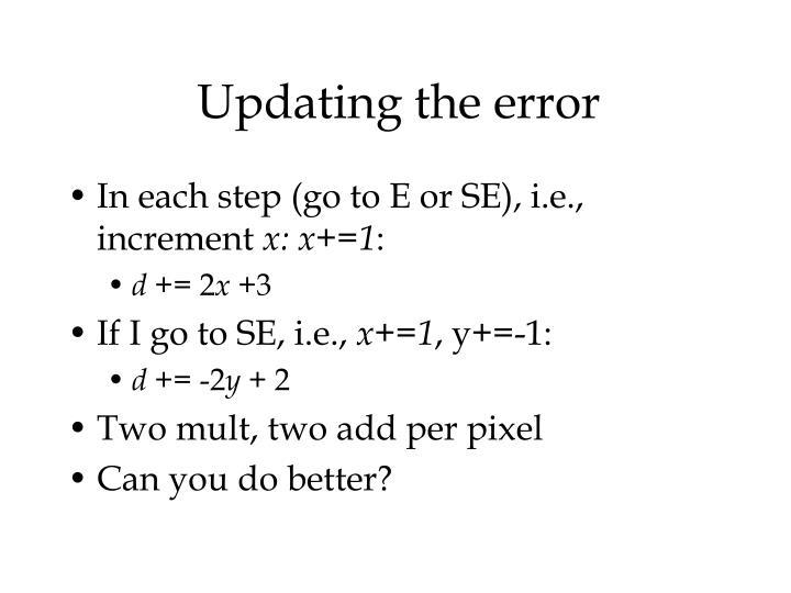 Updating the error