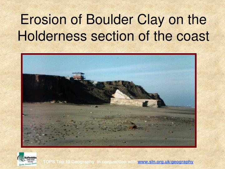 Erosion of Boulder Clay on the Holderness section of the coast