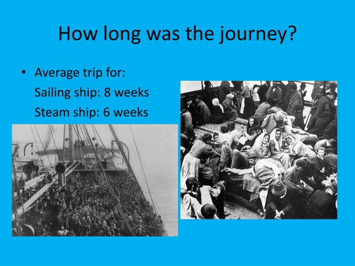 How long was the journey?