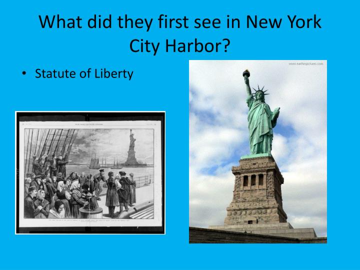 What did they first see in New York City Harbor?