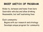 brief sketch of program