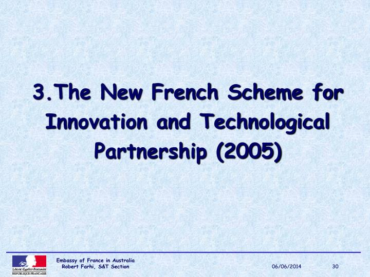 3.The New French Scheme for
