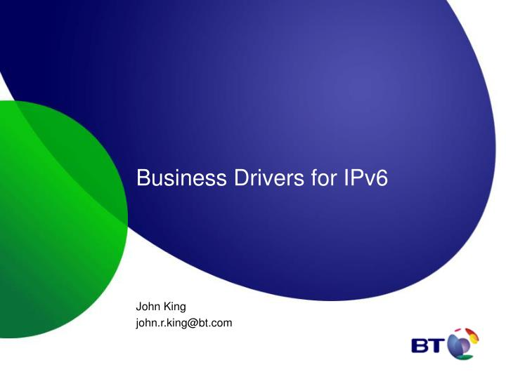 business drivers for ipv6