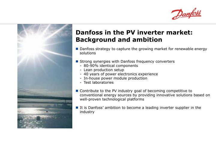 Danfoss in the PV inverter market: Background and ambition