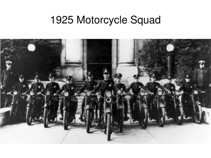 1925 Motorcycle Squad