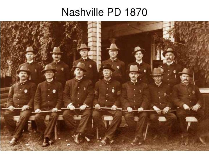 Nashville PD 1870