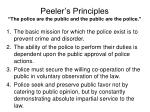 peeler s principles the police are the public and the public are the police