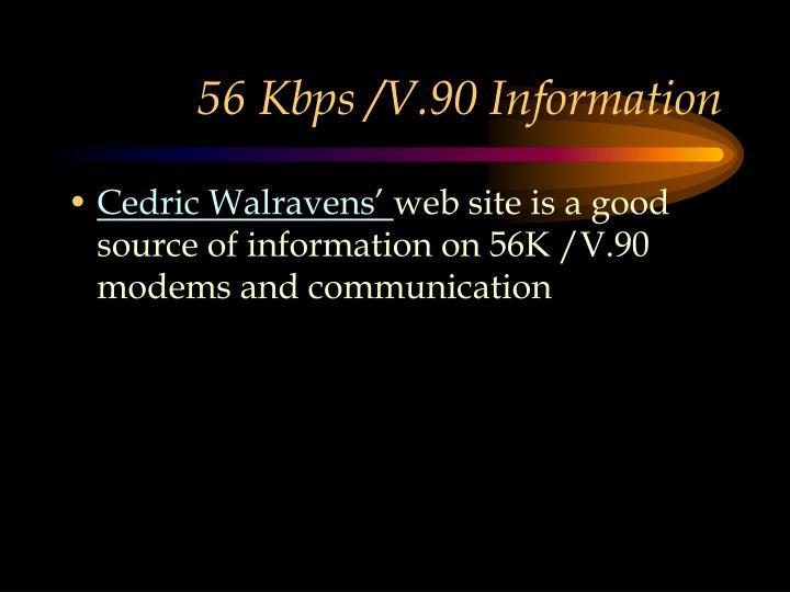 56 Kbps /V.90 Information