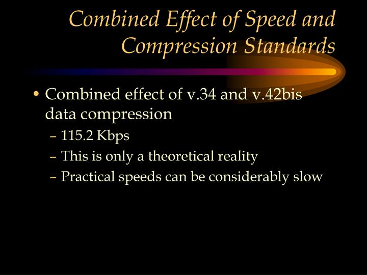 Combined Effect of Speed and Compression Standards