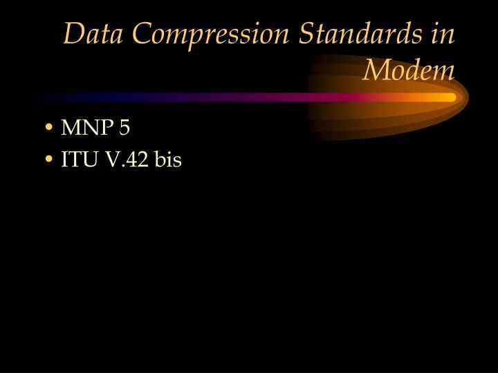 Data Compression Standards in Modem