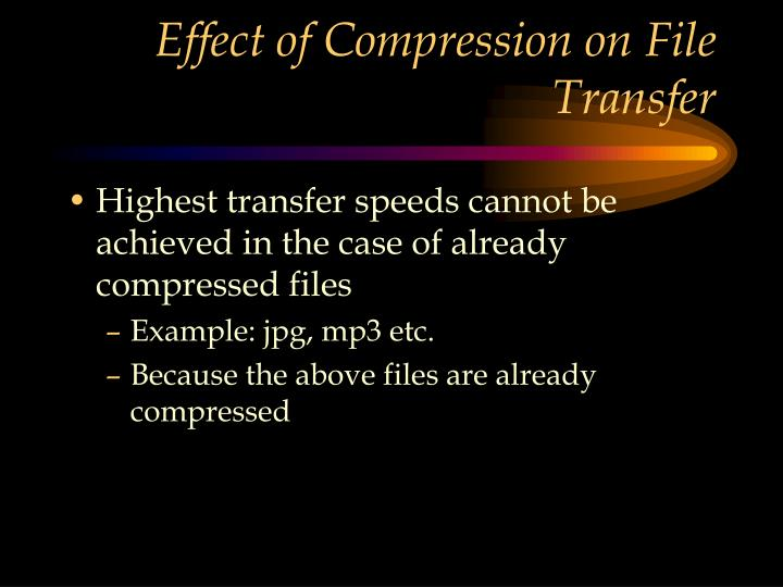 Effect of Compression on File Transfer