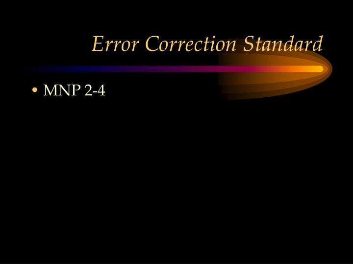 Error Correction Standard