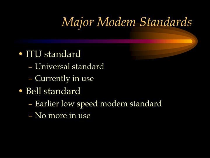 Major Modem Standards