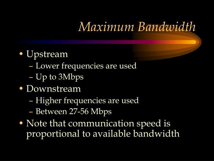 Maximum Bandwidth
