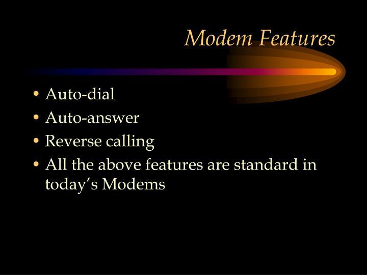 Modem Features