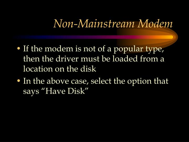 Non-Mainstream Modem