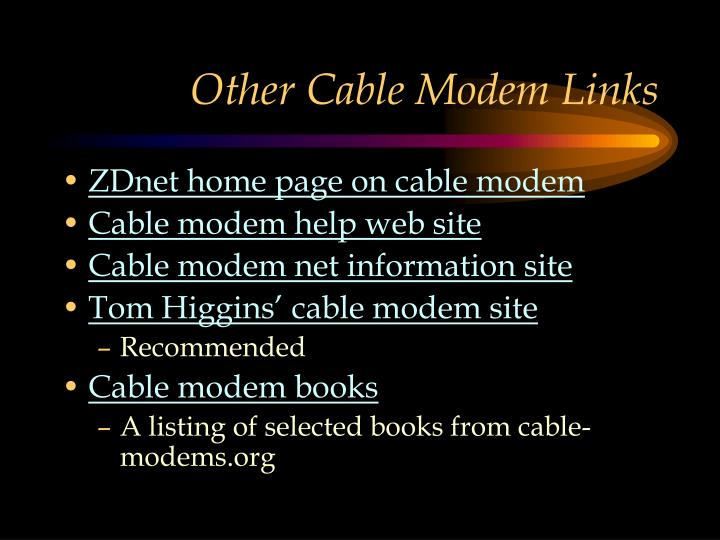 Other Cable Modem Links