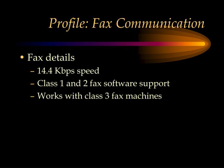 Profile: Fax Communication